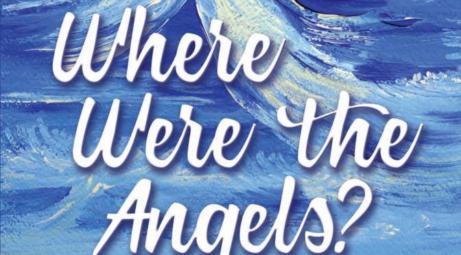Grace Aqualina – Where Were the Angels?